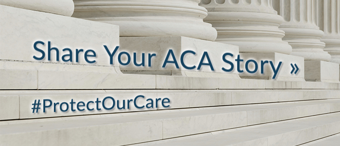 Share Your Affordable Care Act Story
