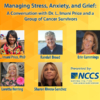 COVID-19 and Cancer Panel Discussion: Managing Stress, Anxiety, and Grief During Uncertain Times