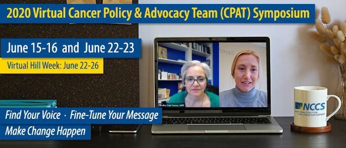 Register for the first-ever virtual Cancer Policy & Advocacy Team Symposium