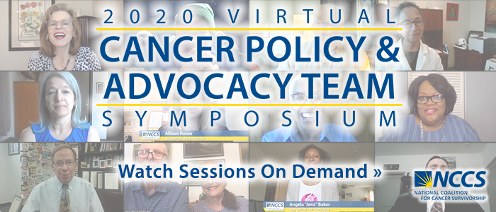 Watch recorded sessions from the first-ever virtual Cancer Policy & Advocacy Team Symposium