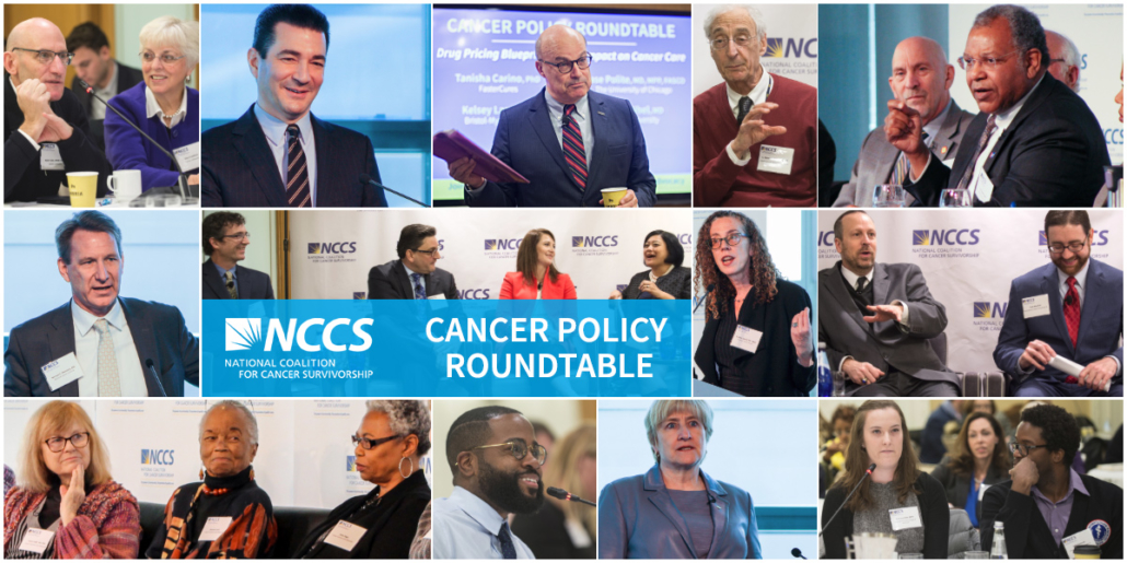 Cancer Policy Roundtable