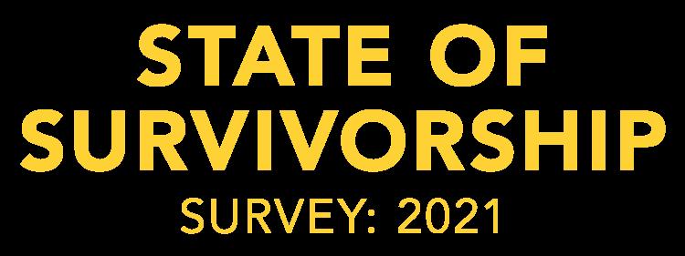 State of Survivorship Survey 2021
